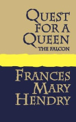 Quest for a Queen: the Falcon