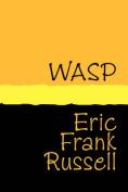 Wasp - Large Print [Large Print]
