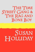 The Time Street Gang and The Rag and Bone Boy