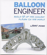 Balloon Engineer