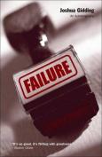 Failure: An Autobiography