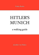 Hunting Nazis in Munich
