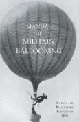 Manual of Military Ballooning