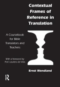 Contextual Frames of Reference in Bible Translation