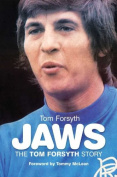 Jaws the Tom Forsyth Story