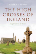 The High Crosses of Ireland