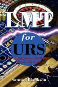LMT for URS