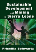Sustainable Development and Mining in Sierra Leone