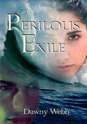 Perilous Exile