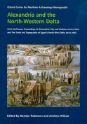 Alexandria and the North-western Delta: Joint Conference Proceedings of Alexandria