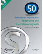 50 Ways to Improving Your Telephoning and Teleconferencing Skills [Audio]