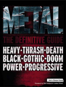 Metal: The Definitive Guide