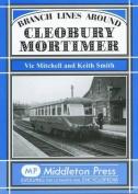 Branch Lines Around Cleobury Mortimer
