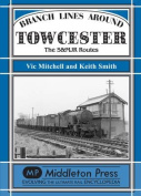 Branch Lines Around Towcester