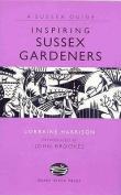 Inspiring Sussex Gardeners