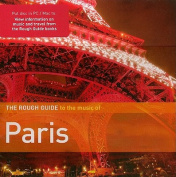 The Rough Guide to the Music of Paris  [Audio]