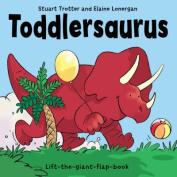 Toddlersaurus