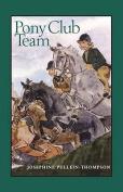 Pony Club Team