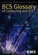 BCS Glossary of Computing and ICT