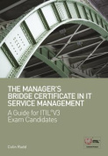 The Manager's Bridge Certificate in IT Service Management
