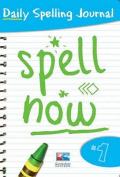 Spell Now: Bk. 1