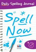 Spell Now: Bk. 6