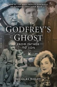 Godfrey's Ghost : From Father to Son