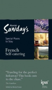 French Self-catering Special Places to Stay