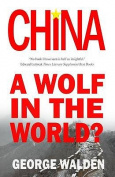 China: A Wolf in the World?