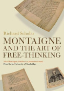 Montaigne and the Art of Free-thinking