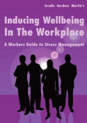 Inducing Wellbeing in the Workplace