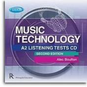 Edexcel A2 Music Technology Listening Tests [Audio]
