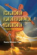 Wake People Wake
