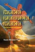 Wake People Wake
