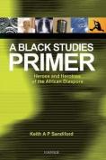 A Black Studies Primer