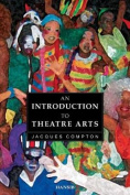 Introduction to the Theatre Arts