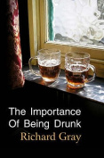 The Importance of Being Drunk