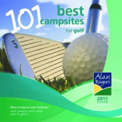 Alan Rogers 101 Best Campsites for Golf