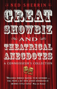 Great Showbiz and Theatrical Anecdotes