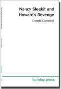 Nancy Sleekit and Howard's Revenge