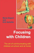 Focusing with Children