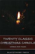 Twenty Classic Christmas Carols