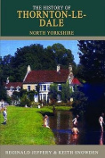 The History of Thornton-le-Dale