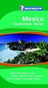 Mexico: Guatemala Belize