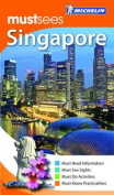 Singapore Must Sees