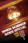 When Science Goes Wrong