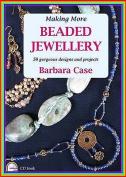 Making More Beaded Jewellery