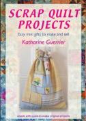 Scrap Quilt Projects