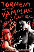 Torment of the Vampire Slave Girl