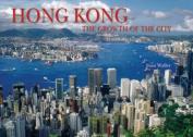 Hong Kong: Growth of the City